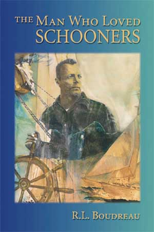 BOOK COVER: The Man Who Loved Schooners